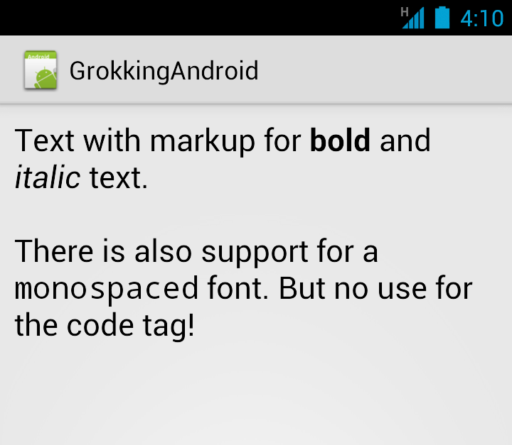 Android Quick Tip Formatting Text With Htmlomhtml Grokking